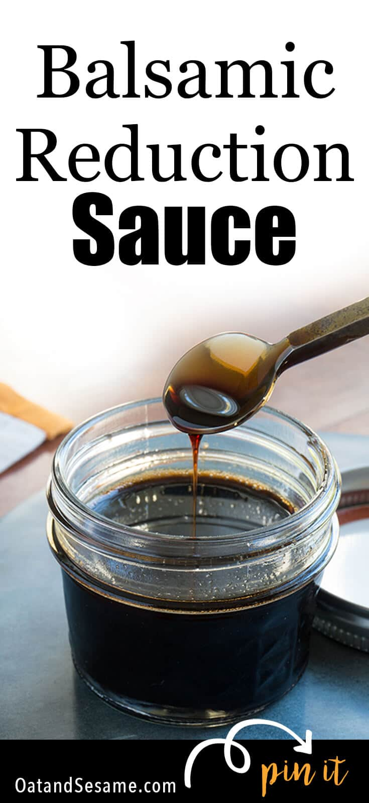 Balsamic Reduction Sauce will elevate almost any meal from breakfast to dessert! | DRESSING | SAUCE | Recipe at OatandSesame.com