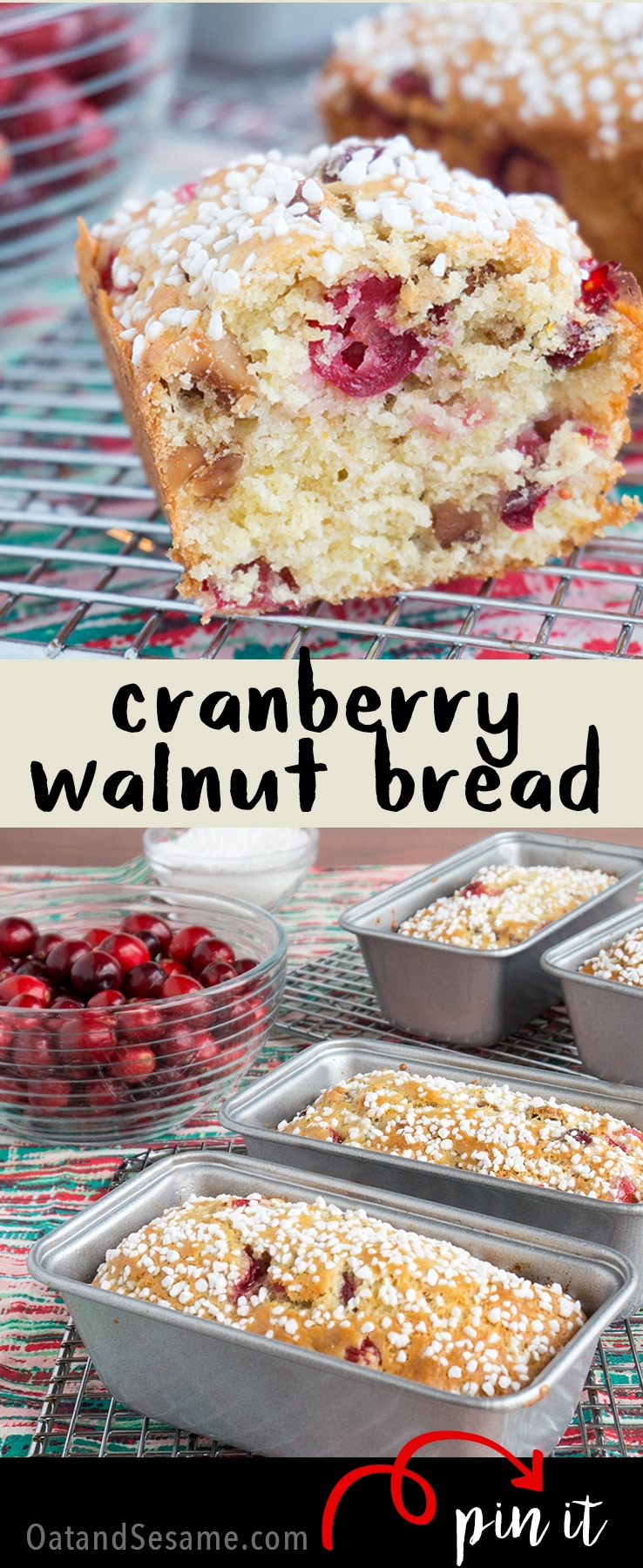 A festive holiday quick bread! Perfect for gifting! Cranberry Walnut Bread is sweet, tart and delicious! | QUICK BREAD | HOLIDAY BAKING | CRANBERRY | Recipe at OatandSesame.com