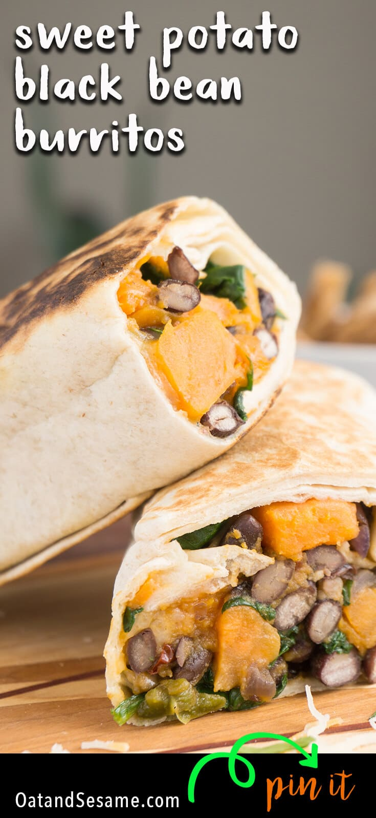 A BURRITO that everyone will love! Spinach, Sweet Potato, Black Beans tossed with a little chipotle and optional cheese. Freezable, Make Ahead and Perfect to tote to Lunch during the week! | VEGETARIAN | VEGAN | MEXICAN | BURRITO | MAKE AHEAD | Recipe at OatandSesame.com