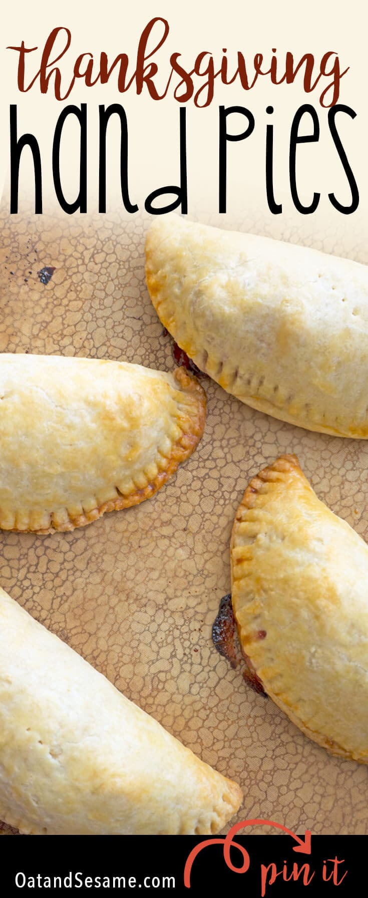 Thanksgiving Hand Pies are stuffed with all the leftover ingredients from Thanksgiving! One simple step before Thanksgiving will have you prepped and ready to roll these out and load them up with everything you've got left! | THANKSGIVING | LEFTOVERS | HANDPIES | HOT POCKETS | Recipe at OatandSesame.com